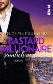 Bastard Millionaire - sinnlich verführt / Sexy Millionaire Bd.1