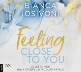 Feeling Close to You / Was auch immer geschieht Bd.2 (2 MP3-CDs)