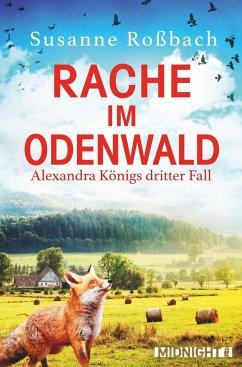 Rache im Odenwald - Roßbach, Susanne