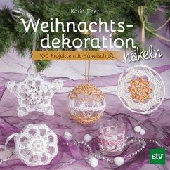 Weihnachtsdekoration häkeln - Eder, Karin
