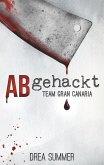 Abgehackt / Team Gran Canaria Bd.1