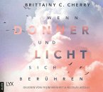 Wenn Donner und Licht sich berühren / Elliot und Jazz Bd.1, 2 MP3-CDs