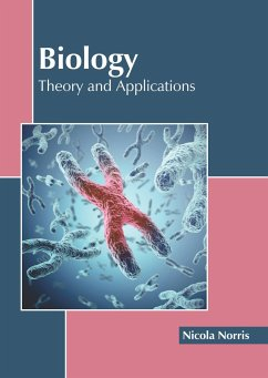 Biology: Theory and Applications
