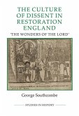 The Culture of Dissent in Restoration England: The Wonders of the Lord