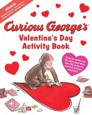 Curious George's Valentine's Day Activity Book