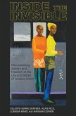 Inside the Invisible: Memorialising Slavery and Freedom in the Life and Works of Lubaina Himid
