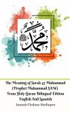 The Meaning of Surah 47 Muhammad (Prophet Muhammad SAW) From Holy Quran Bilingual Edition English Spanish Standar Ver