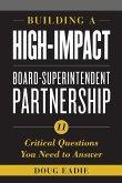 Building a High-Impact Board-Superintendent Partnership