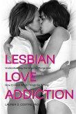 Lesbian Love Addiction