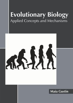 Evolutionary Biology: Applied Concepts and Mechanisms