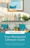 Your Minimalist Lifestyle Guide (eBook, ePUB)