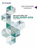 Shelly Cashman Series Microsoft Office 365 & Publisher 2019 Comprehensive