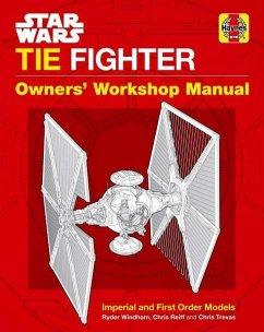 Star Wars: Tie Fighter: Owners' Workshop Manual - Windham, Ryder