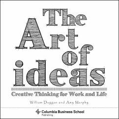 Art of Ideas - Duggan, William (Columbia University); Murphy, Amy; Dabalsa, Laura