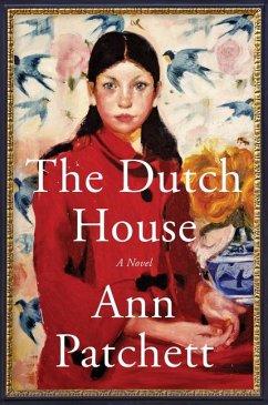 The Dutch House - Patchett, Ann