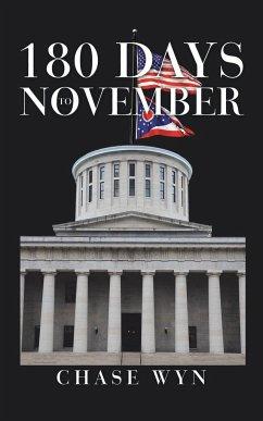 180 Days to November