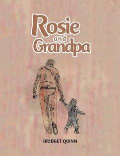 Rosie and Grandpa