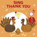 Sing Thank You: Nursery Rhymes: Press and Listen!
