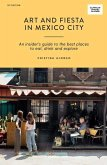 Art and Fiesta in Mexico City