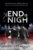 The End is Nigh (eBook, ePUB)