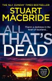 All That's Dead: The new Logan McRae crime thriller from the No.1 bestselling author (Logan McRae, Book 12) (eBook, ePUB)