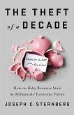The Theft of a Decade (eBook, ePUB)