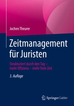 Zeitmanagement für Juristen - Theurer, Jochen