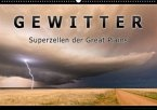 Gewitter - Superzellen der Great Plains (Wandkalender 2020 DIN A2 quer)