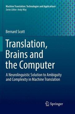 Translation, Brains and the Computer - Scott, Bernard