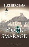 Moorsmaragd / Wibben und Weerts Bd.1