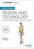 My Revision Notes: AQA A-Level Design and Technology: Fashion and Textiles (eBook, ePUB)