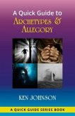 A Quick Guide to Archetypes & Allegory (eBook, ePUB)