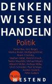 Denken Wissen Handeln Politik (eBook, ePUB)