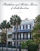 Plantations and Historic Homes of South Carolina (eBook, ePUB)
