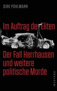 Im Auftrag der Eliten (eBook, ePUB) - Pohlmann, Dirk