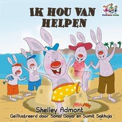 Ik hou van helpen (Dutch Bedtime Collection) (eBook, ePUB)