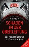 Schaden in der Oberleitung (eBook, ePUB)