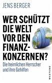 Wer schützt die Welt vor den Finanzkonzernen? (eBook, ePUB)