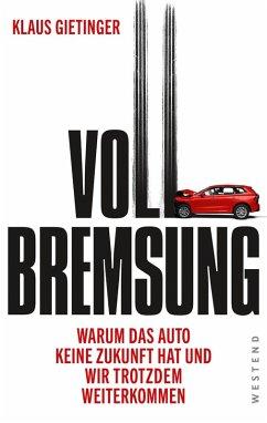 Vollbremsung (eBook, ePUB) - Gietinger, Klaus