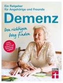 Demenz. Den richtigen Weg finden (eBook, ePUB)