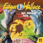 Edgar Wallace, Folge 12: Das indische Tuch (MP3-Download)