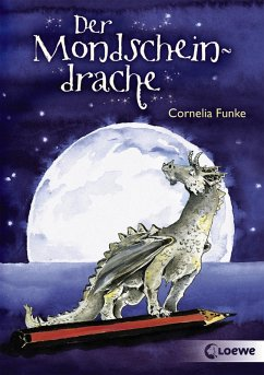 Der Mondscheindrache (eBook, ePUB) - Funke, Cornelia
