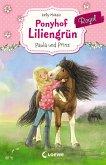 Paula und Prinz / Ponyhof Liliengrün Royal Bd.2 (eBook, ePUB)
