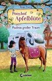 Paulinas großer Traum / Ponyhof Apfelblüte Bd.14 (eBook, ePUB)