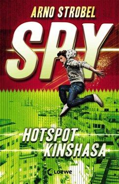 Hotspot Kinshasa / SPY Bd.2 (eBook, ePUB) - Strobel, Arno