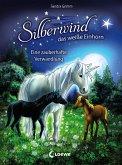 Eine zauberhafte Verwandlung / Silberwind, das weiße Einhorn Bd.9 (eBook, ePUB)