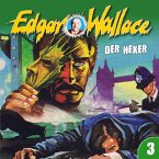 Edgar Wallace, Folge 3: Der Hexer (MP3-Download)