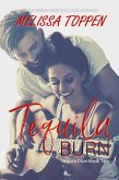 Tequila Burn (The Tequila Duet, #2) (eBook, ePUB)