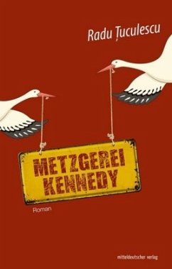 Metzgerei Kennedy - Tuculescu, Radu