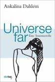 Universe far. Eine Traumnovelle